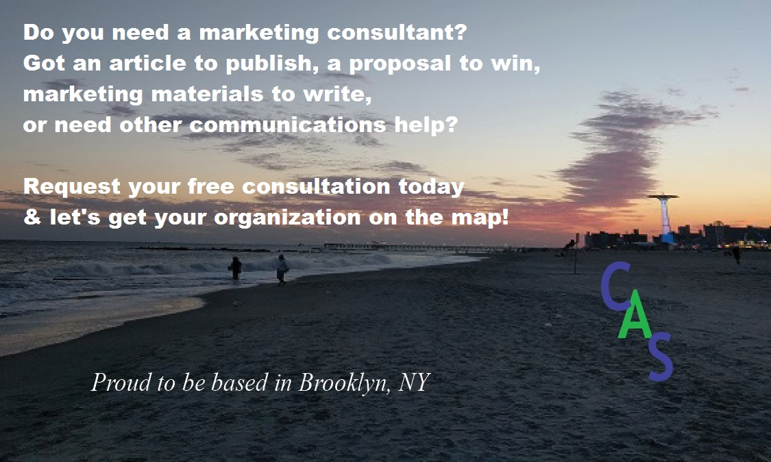 Do you need a marketing consultant? Got an article to publish, a proposal to win, marketing materials to write, or need other communications help? Request your free consultation today & let's get your organization on the map!